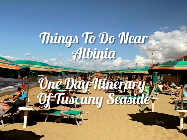 one day itinerary in tuscany seaside things to do near albinia