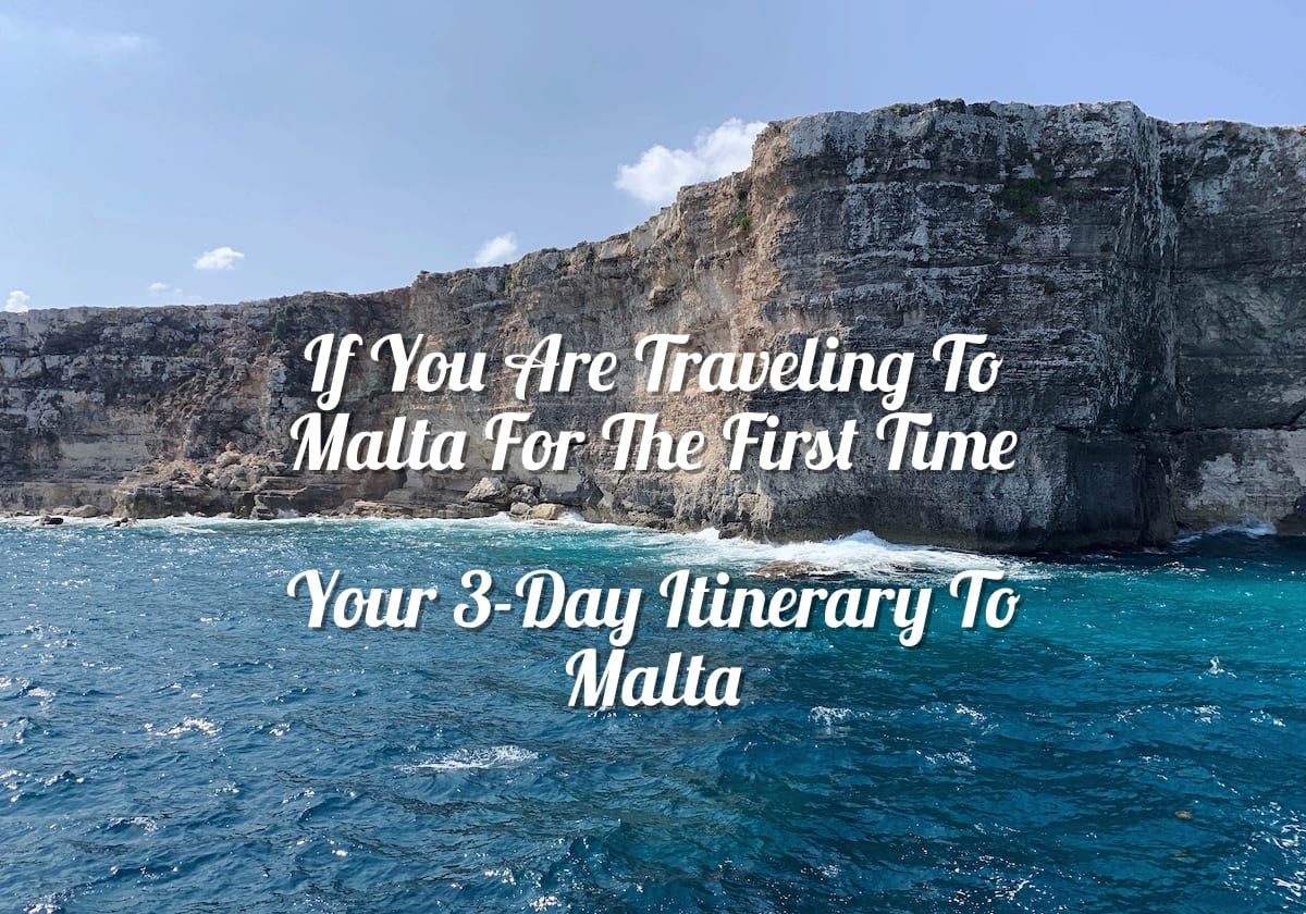 If You Are Traveling To Malta For The First Time