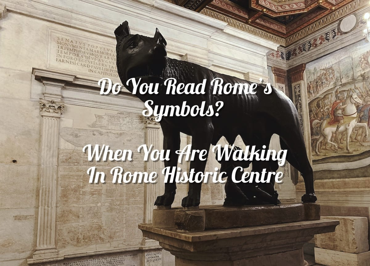 What to see in Rome_Do You Read Rome's Symbols