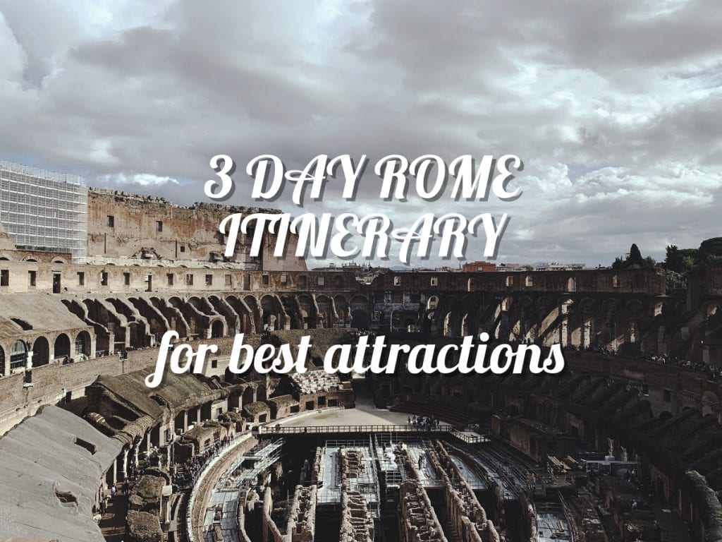 3 day rome itinerary for best attractions