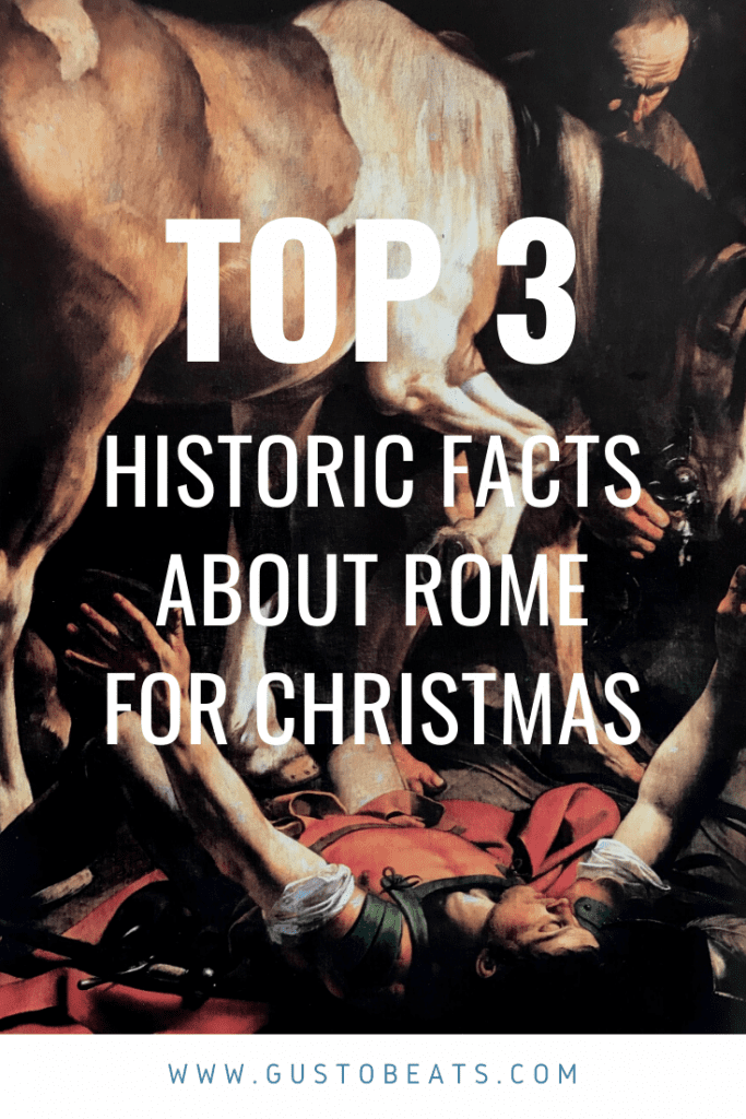 top 3 historic facts about rome for christmas_pinterest pic1