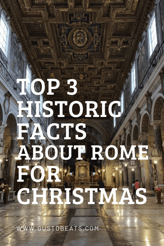 top 3 historic facts about rome for christmas_pinterest pic3