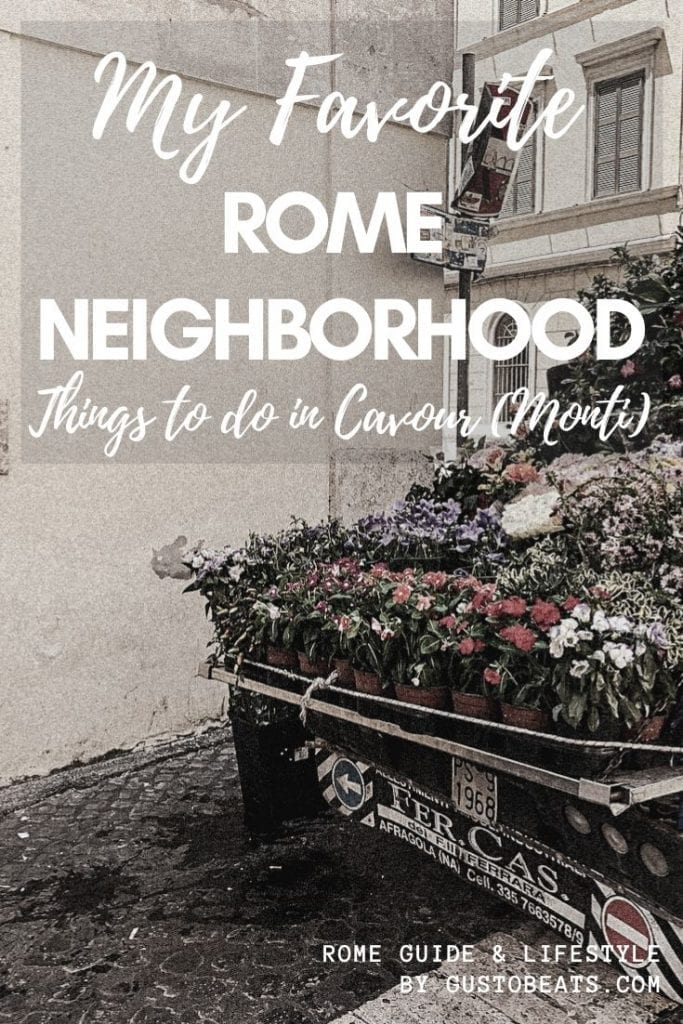 my favorite rome neighborhood_things to do in cavour_pinterest image with floral van