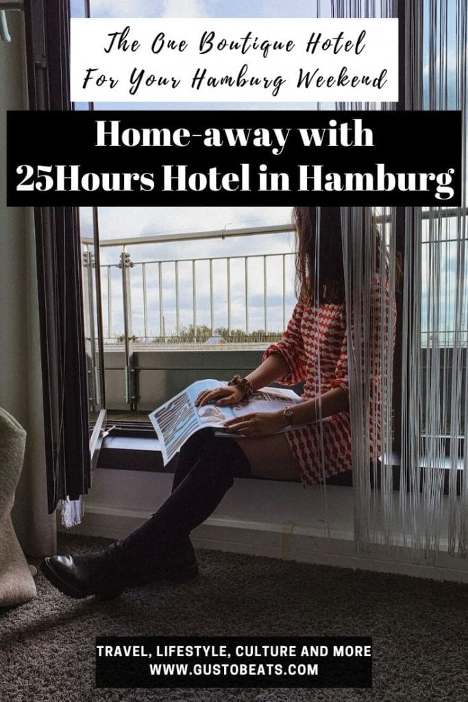 gustobeats new hamburg weekend post about homeaway with 25hours hotel in hamburg_pinterest pin image