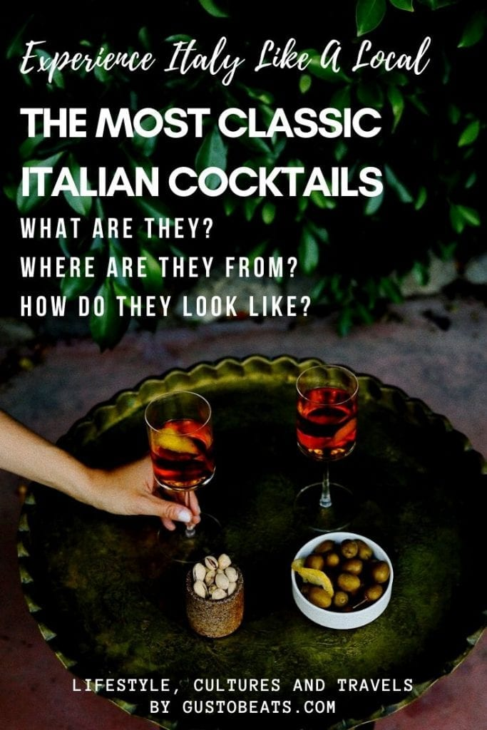 blog post about the classic italian cocktails and their cities and stories you must know before visiting italy and pinterest pin image