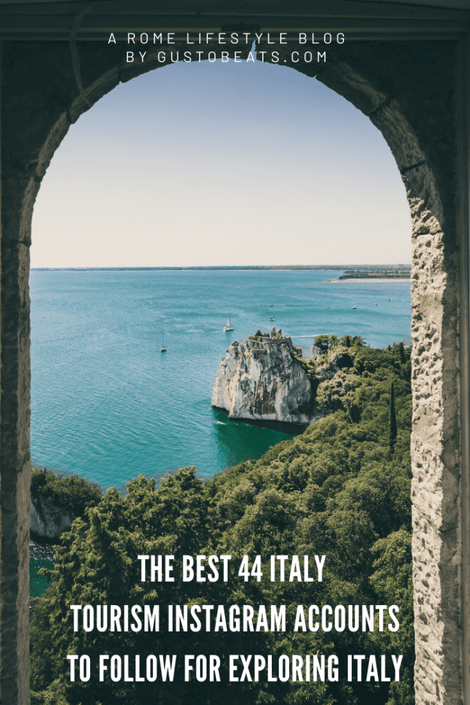gustobeats blog post best 44 italy tourism instagram accounts to follow for exploring italy pinterest pin image