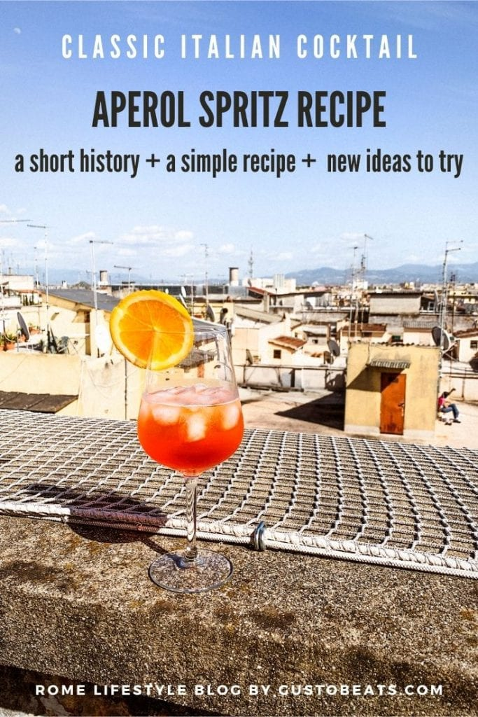 gustobeats blog post about a classic aperol spritz recipe and the short history