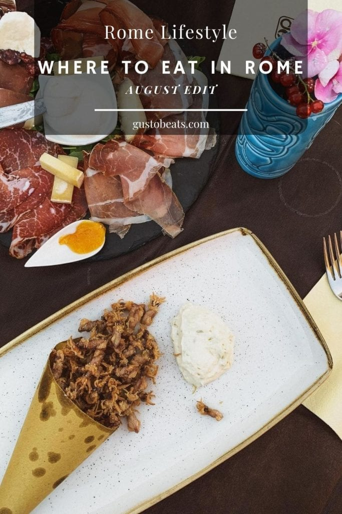 A list of my recently visited and favorited restaurants, bistrots and bars in Rome for whom has the question of where to eat in Rome, especially in summer or in August