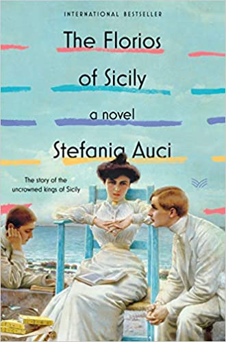 the history novel the florios of sicily powerfully tells the three generation of the florios family and their high and low lives in palemo's chaos